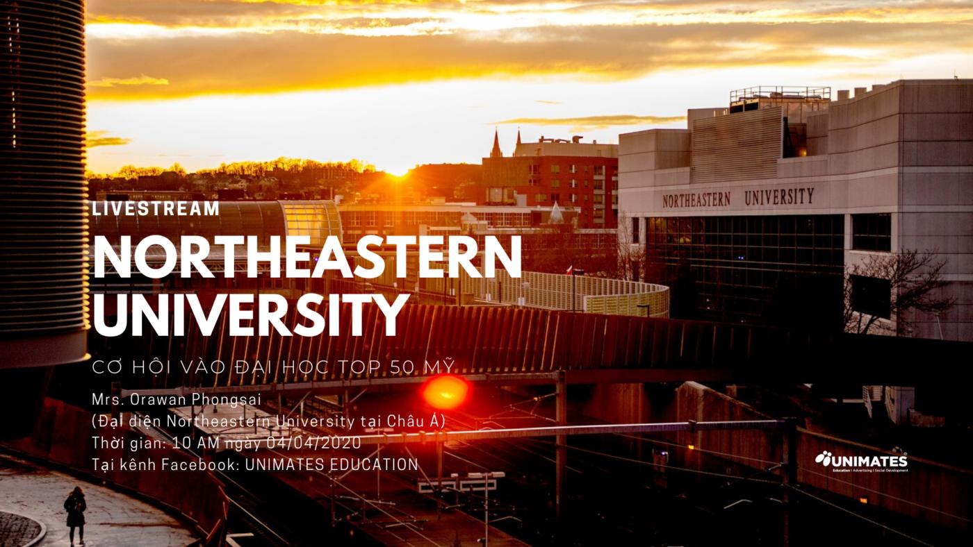[LIVESTREAM] Northeastern University: Cơ hội vào đại học TOP 50 nước Mỹ