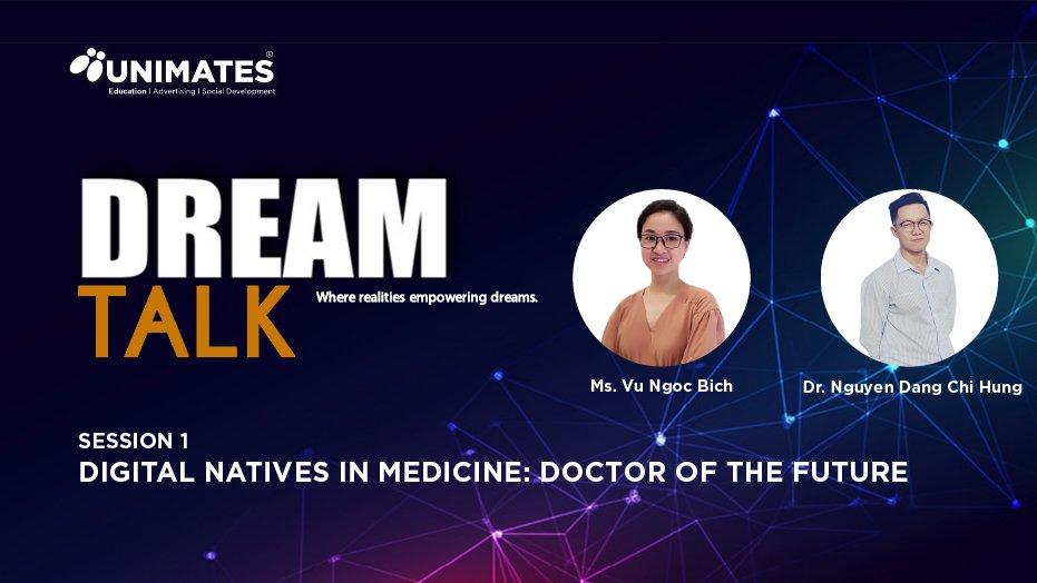 Dream talk Chuẩn bị hành trang trở thành bác sĩ tương lai